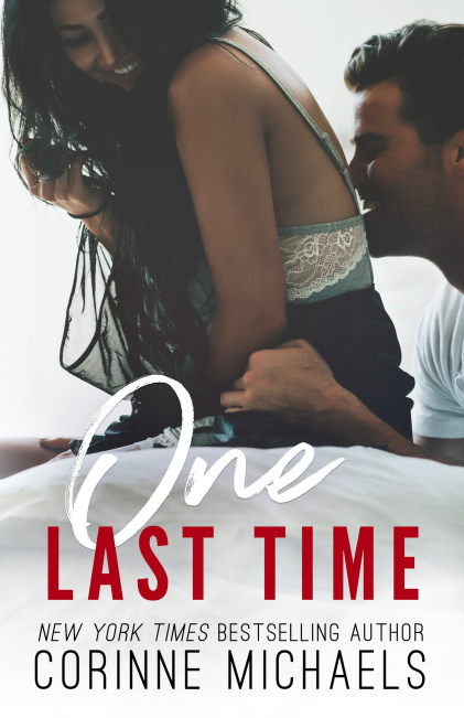 One Last Time by Corinne Michaels CoverReveal