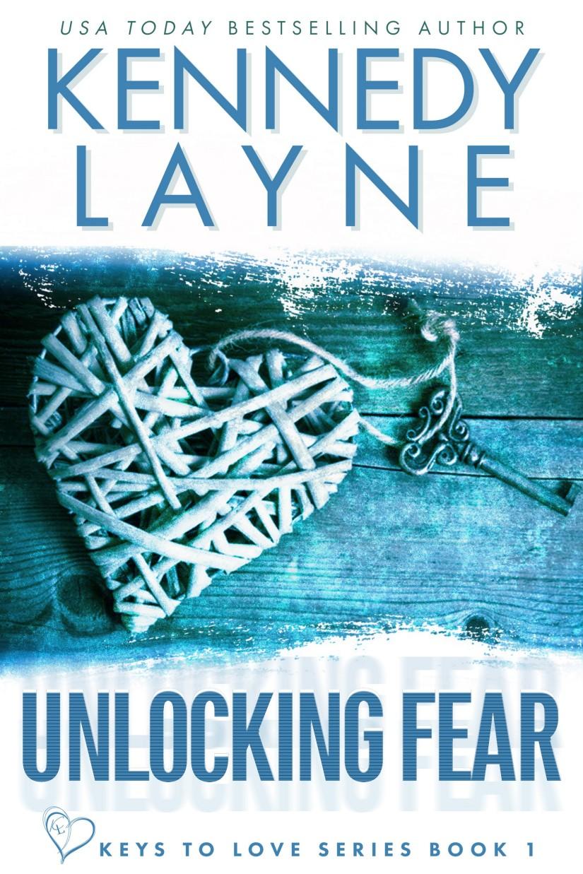 Unlocking Fear by Kennedy Layne BlogTour