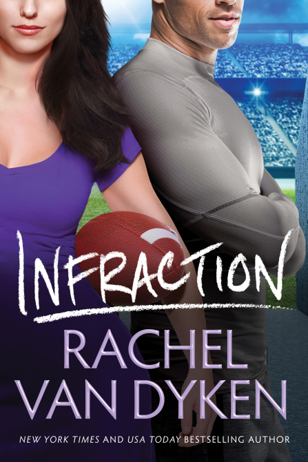Infraction by Rachel Van Dyken Blog Tour