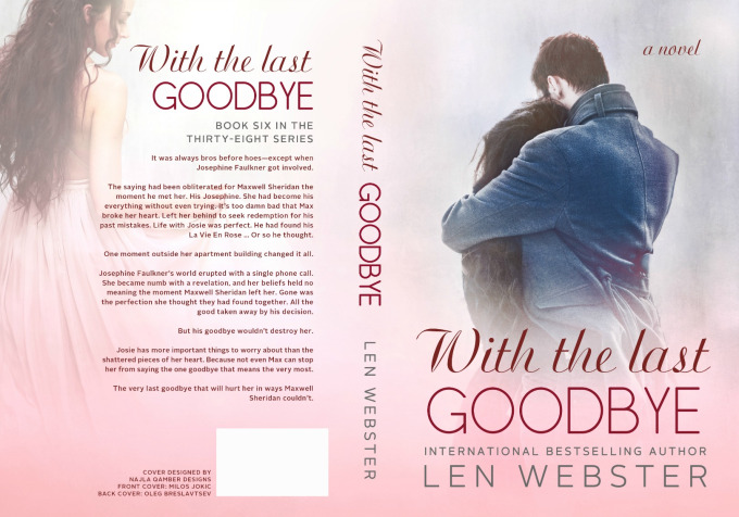 With the Last Goodbye by Len Webster